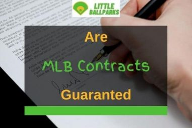Are MLB Contracts Guaranteed? (Everything Explained)
