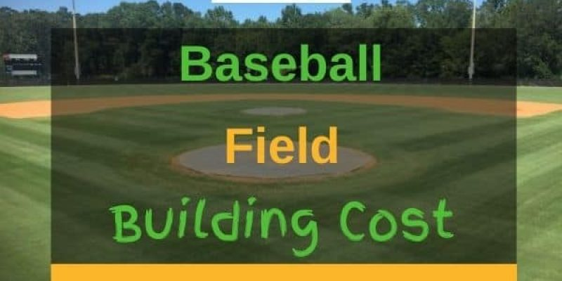 How Much Does It Cost to Build a Baseball Field? (Answered!)