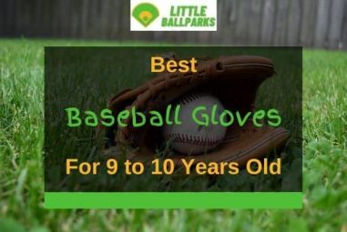 11 Best Baseball Gloves For 9 To 10 Year Old In 2021
