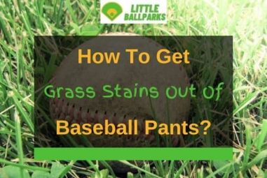 How to Get Grass Stains Out Of Baseball Pants (4 Solutions)