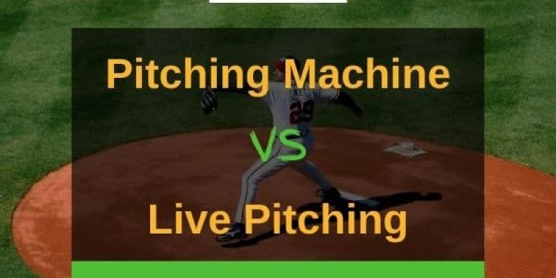 Pitching Machine vs Live Pitching – The Pros And Cons