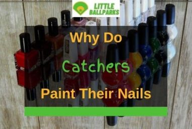Why Do Catchers Paint Their Nails? (Solved!)